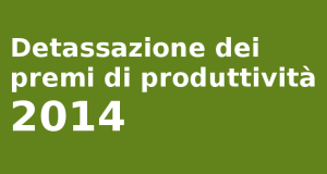 detassazione-premi-produttivita-2014